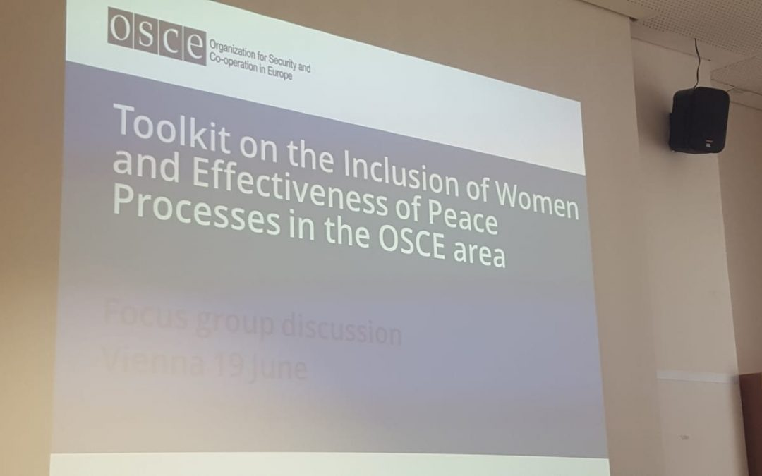 Focus groups discussion about the development of a toolkit on the inclusion of women and effectiveness of peace processes in the OSCE area