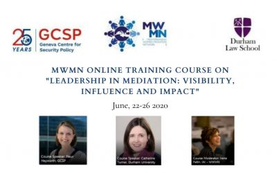 "MWMN online course on ""Leadership in Mediation: Visibility, Influence and Impact"""